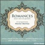 Romances pour voix et guitare: Arrangements Hector Berlioz