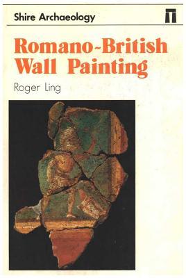 Romano-British Wall Painting - Ling, Roger