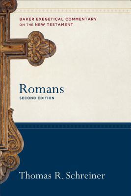 Romans - Schreiner, Thomas R, Dr., PH.D., and Yarbrough, Robert (Editor), and Jipp, Joshua (Editor)