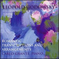 Romantic Transcriptions and Arrangements - Carlo Grante (piano)