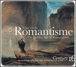 Romantisme: L'?ge d'or du (The Golden Age of Romanticism)