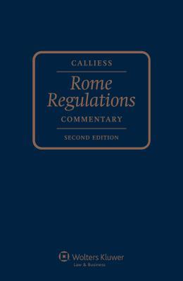 Rome Regulations: Commentary - Dinwoodie, Graeme B, Professor (Editor)