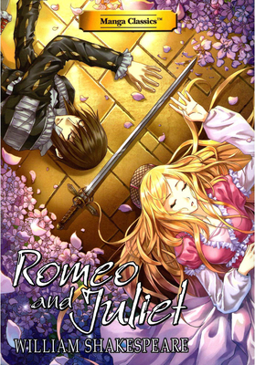 Romeo and Juliet - Shakespeare, William, and Chan, Crystal S (Adapted by), and Choy, Julien
