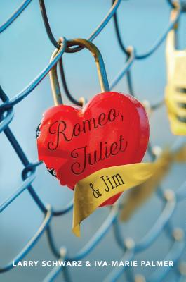 Romeo, Juliet & Jim: Book 1 - Schwarz, Larry, and Palmer, Iva-Marie