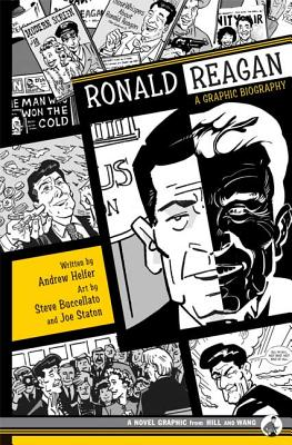 Ronald Reagan: A Graphic Biography - Helfer, Andrew