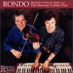 Rondo: Works For Violin & Organ, Vol.2