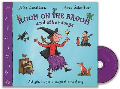 Room on the Broom and Other Songs - Donaldson, Julia (Read by)