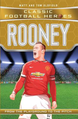 Rooney: Manchester United - Oldfield, Matt, and Oldfield, Tom