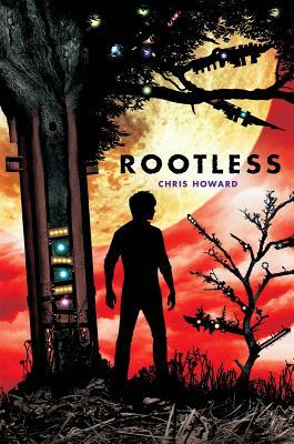 Rootless - Howard, Chris