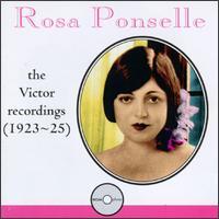 Rosa Ponselle:The Victor Recordings (1923-1925) - Giovanni Martinelli (tenor); Rosa Ponselle (soprano)