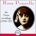 Rosa Ponselle: The Victor Recordings (1926-29)