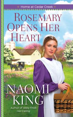 Rosemary Opens Her Heart - King, Naomi