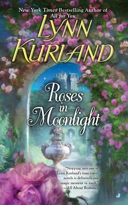 Roses in Moonlight - Kurland, Lynn