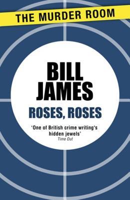 Roses, Roses - James, Bill