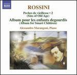 Rossini: Complete Piano Music, Vol. 2
