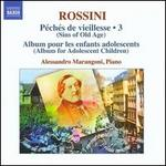 Rossini: Complete Piano Music, Vol. 3