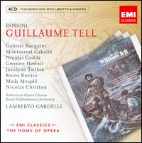 Rossini: Guillaume Tell - Charles Burles (vocals); Gabriel Bacquier (vocals); Gwynne Howell (vocals); Jocelyne Taillon (vocals); Kolos Kovacs (vocals);...