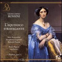 Rossini: L'equivoco stravagante - Elena Zilio (vocals); Giuseppe Baratti (vocals); Margherita Guglielmi (vocals); Rolando Panerai (vocals);...