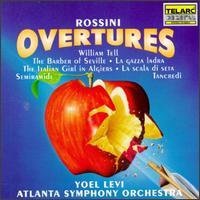 Rossini: Overtures - Christina Smith (flute); Christopher Rex (cello); Patrick McFarland (horn); Atlanta Symphony Orchestra; Yoel Levi (conductor)