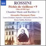 Rossini: Péchés de vieillesse, Vol. 9 (Sins of Old Age) - Chamber Music and Rarities, Vol. 2