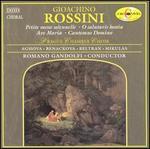 Rossini: Petite Messe Solenhelle; O Salutaris Hostia; Ave Maria; Cantemus Domino