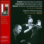 Rossini: Semiramide-Ouvert�re; Schumann: Klavierkonzert a-Moll; Mozart: Sinfonia concertante KV 364