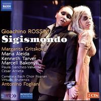 Rossini: Sigismondo - César Arrieta (tenor); Kenneth Tarver (tenor); Marcell Bakonyi (bass); Margarita Gritskova (mezzo-soprano);...