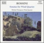 Rossini: Sonatas for Wind Quartet