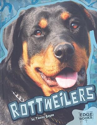 Rottweilers - Gagne, Tammy
