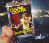 Rough Around the Edges: Live from Madison Square - Dane Cook