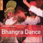 Rough Guide to Bhangra Dance
