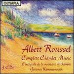 Roussel: Complete Chamber Music