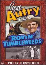 Rovin' Tumbleweeds [Uncut]