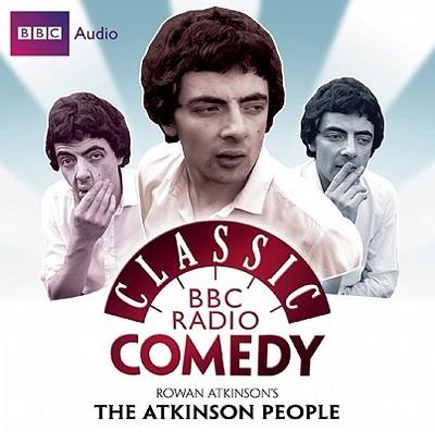 Rowan Atkinson's The Atkinson People - Curtis, Richard, and Atkinson, Rowan