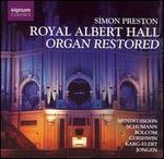 Royal Albert Hall - Organ Restored