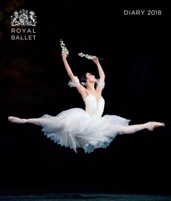 Royal Ballet Desk Diary 2018 - Flame Tree Studios (Creator), and Kenton, Tristram (Photographer)
