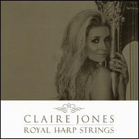 Royal Harp Strings - Claire Jones (harp); Stuart Morley (conductor)