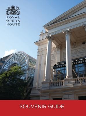 Royal Opera House Guidebook - Royal Opera House (London, England)