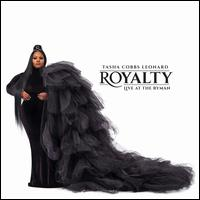 Royalty [Live at the Ryman] - Tasha Cobbs Leonard