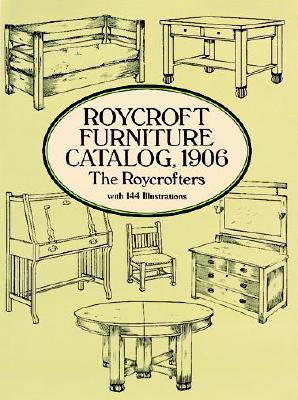 Roycroft Furniture Catalog, 1906 - Roycrofters, The