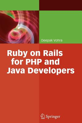 Ruby on Rails for PHP and Java Developers - Vohra, Deepak