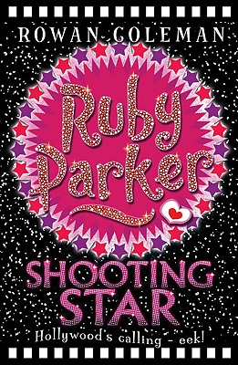 Ruby Parker: Shooting Star - Coleman, Rowan