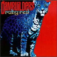 Ruby Red - The Dambuilders