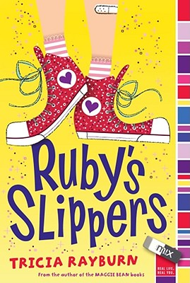 Ruby's Slippers - Rayburn, Tricia