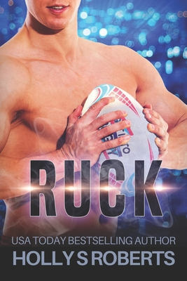 Ruck - Roberts, Holly S