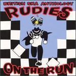 Rudies on the Run: The British Ska Anthology