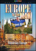 Rudy Maxa: Europe To the Max - Wonderous Europe