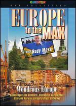Rudy Maxa: Europe To the Max - Wonderous Europe