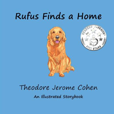 Rufus Finds a Home - Cohen, Theodore Jerome