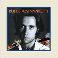 Rufus Wainwright [LP] - Rufus Wainwright